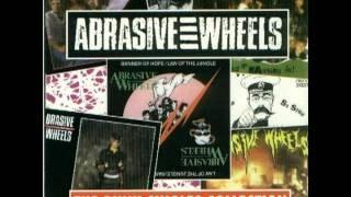 Abrasive Wheels - burn 'em down