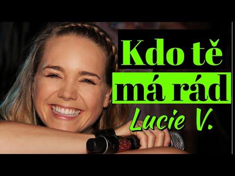 Lucie Vondráčková - Kdo tě má rád