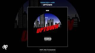 Smoke DZA & 183rd -  Uptown feat. Vado & Bodega Bamz [Uptown]