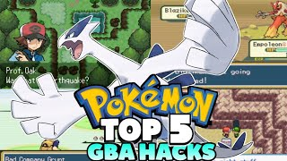 Top 5 Pokemon GBA Rom Hacks! (2019)