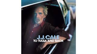 J.J. Cale - New Lover