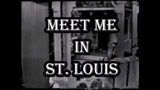 Meet Me in St. Louis 1959 Fan Made Trailer