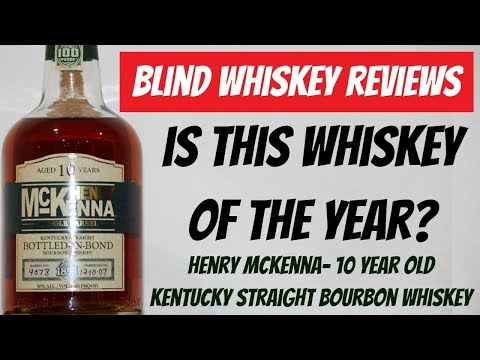 Henry McKenna 10 Year Old Bourbon Whiskey- Blind Review!