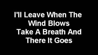 The Wind Blows- All-American Rejects (Lyrics)