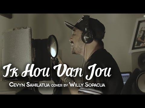 quot ik hou van jou   cevyn sahilatua quot  acoustic cover by willy sopacua