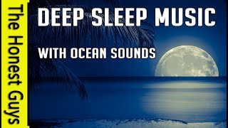 3 HOURS of Deep Sleep Music with Soothing Ocean Sounds. Insomnia