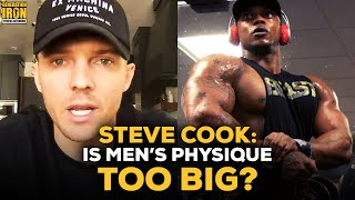 Steve Cook Interview: Are Mens Physique Athletes Too Big?
