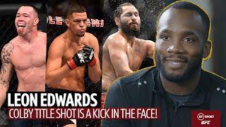 """It's a kick in the face!"" 😡 Leon Edwards on Covington UFC title shot, Nate Diaz, and Masvidal KO!"