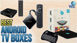 10 Best Android TV Boxes 2018