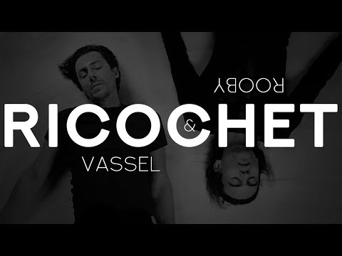 Vassel & Rooby - Ricochet (Official video)