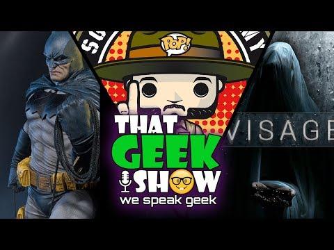 prime-1-batman-leaked-avengers-trailer-visage-sgt-funko--that-geek-show-episode-18