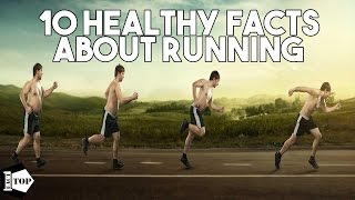 Top 10 Healthy Facts About Running - Fitness Facts - Exercise