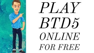 How To Play Bloons Tower Defense 5 Unblocked Online For Free
