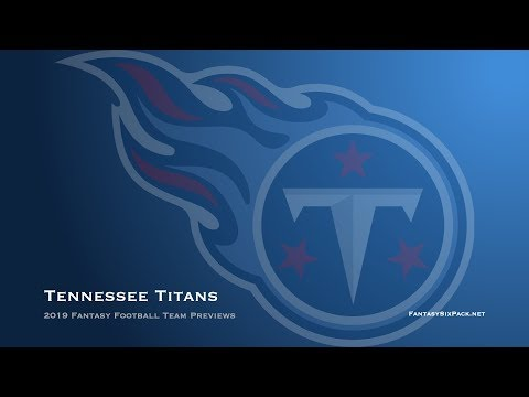 2019 Fantasy Football Tennessee Titans Team Preview