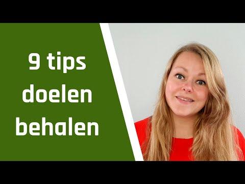 Video: 9 tips om je doelen te behalen