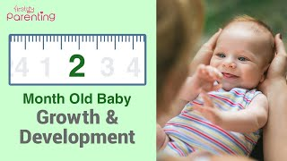Your 2 Month Old Baby's Growth and Development