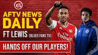 Hands Off Our Players! Ft Lewis (Blues Fans TV) | AFTV News Daily