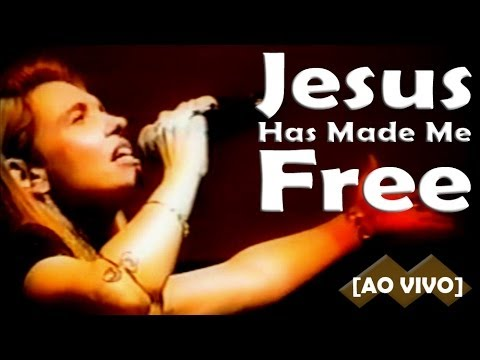 Música Jesus Has Made Me Free
