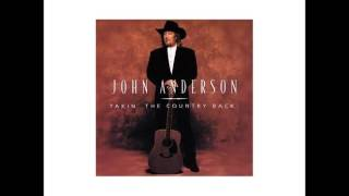 John Anderson - I Used To Love Her