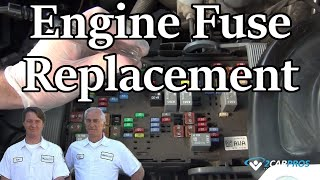 Engine Fuse Replacement