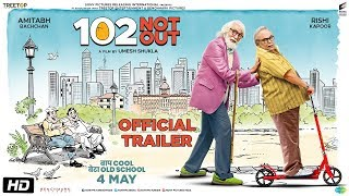 Official Trailer - 102 Not Out