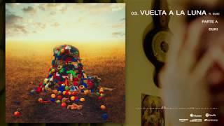 YSY A   03. Vuelta A La Luna   Feat. DUKI | ANTEZANA 247
