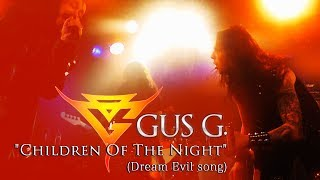 Gus G. - Children Of The Night ( Dream Evil song ) - Live in Japan 2017