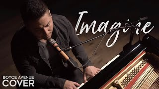 Imagine - John Lennon (Boyce Avenue piano acoustic cover) on Spotify & Apple