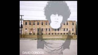 David Condos - I Should Be Lost Without You