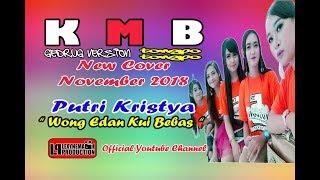 Wong Edan Kui Bebas  ♫♫ Ngibink Mania ♫♫ Putri Kristya ♫♫ KMB Music Gedrug Sragen ♫♫ Tongpo Tongpo