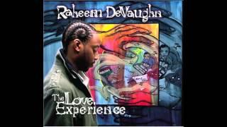 Believe - Raheem Devaughn [The Love Experience] (2005)