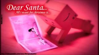 Dear Santa, All I want is - J.Randall