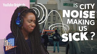 Is city noise making us sick?
