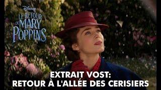 Le Retour de Mary Poppins | Extrait VF : Retour à l