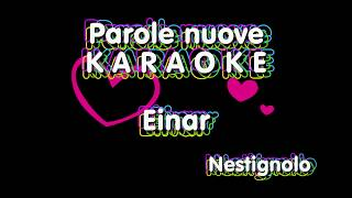 Parole Nuove Karaoke   Einar ( Karaoke Italiano Testo E Musica ) Sanremo 2019
