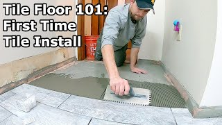 Tile Floor 101 | Step By Step How To Install Tile For The First Time