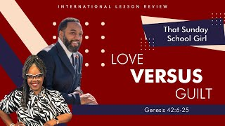 📚🙌🏾❤️Sunday School Lesson: Love Vs  Guilt  September 20, 2020