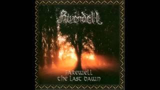 Rivendell - Farewell-The Last Dawn (full album)