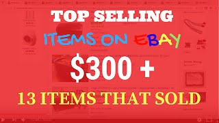 13 Top Selling Items That Sold On Ebay For Ridiculous Profits
