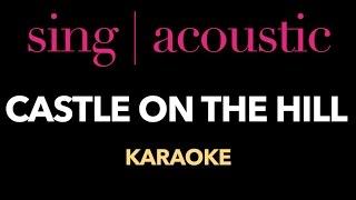 Ed Sheeran  Castle On The Hill Karaoke/ Instrumental