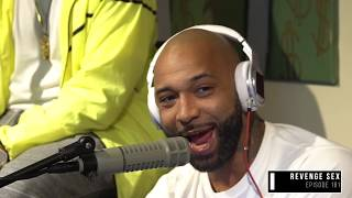 The Joe Budden Podcast - Revenge Sex
