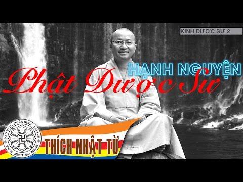Kinh Dược Sư 2: Hạnh nguyện Phật Dược Sư (17/10/2005)