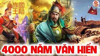 Tóm Tắt Nhanh Lịch Sử Việt Nam 4000 Năm
