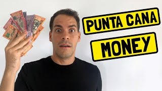 Punta Cana Money - How Much Is It Worth? What Can I Buy?