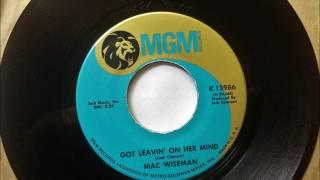 Got Leavin' On Her Mind , Mac Wiseman , 1968