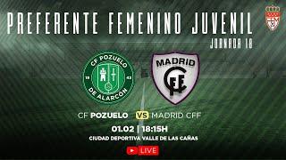 R.F.F.M. - Jornada 18 - Preferente Femenino Juvenil (Grupo 1): C.F. Pozuelo de Alarcón 0-2 Madrid C.F. Femenino.