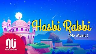 Hasbi Rabbi Remake (Latest NO-MUSIC Version) - YouTube