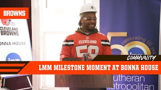 Christian Kirksey & LMM: Milestone Moment at Bonna House | Browns Community