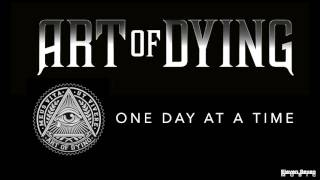 Art of Dying - One Day at a Time (Audio Stream)