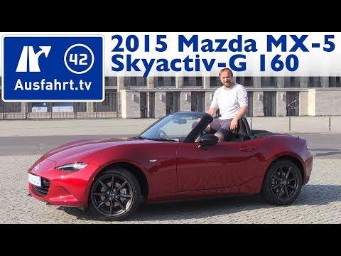 2015 Mazda MX-5 SKYACTIV-G 160 - Kaufberatung, Test, Review